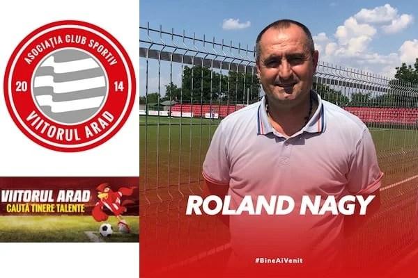 Roland Nagy e noul coordonator tehnic al celor de la Viitorul Arad