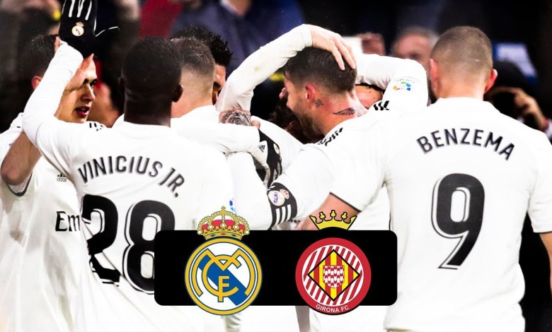 Real Madrid VS. Girona: live stream, date, time, preview, match details & watch online