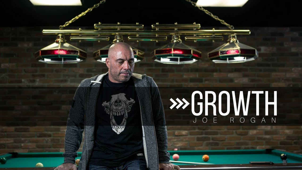 """GROWTH"" – Joe Rogan (EN)"