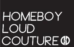 Quelle: facebook.com/ Homeboy Loud Couture