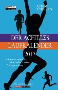 Der Achilles Laufkalender 2017 von Achim Achilles