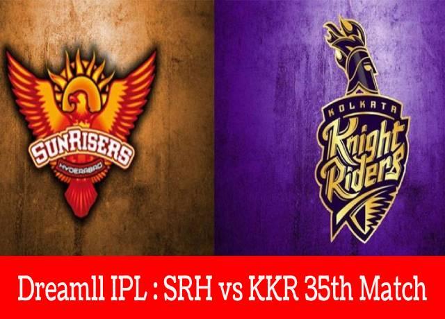 Dream11 IPL : SRH vs KKR 35th match live streaming & score