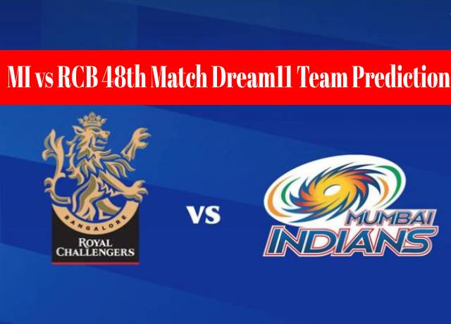 MI vs RCB 48th Match Dream11 Team Prediction and Fantasy Playing Tips