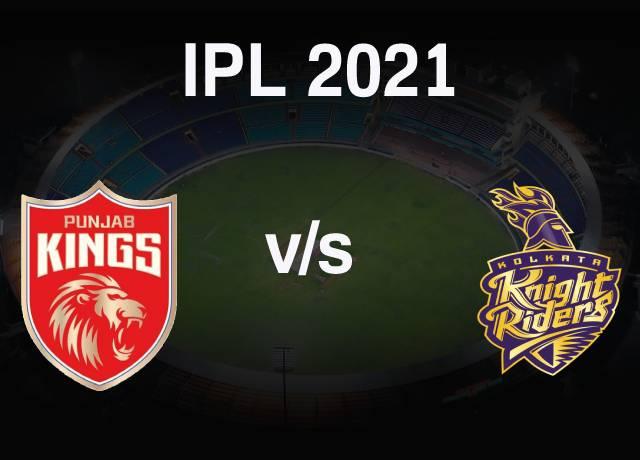 VIVO IPL 2021 : PBKS vs KKR 21st Match live streaming & score