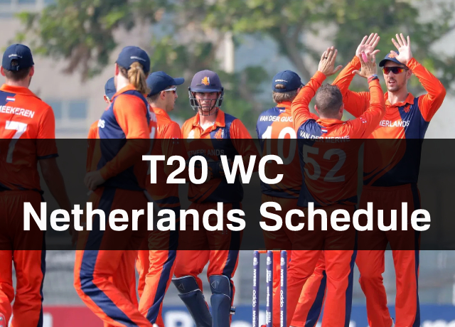 T20 World Cup: Netherlands Schedule, Squad, Time & Date