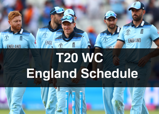 T20 World Cup: England Schedule, Squad, Time & Date