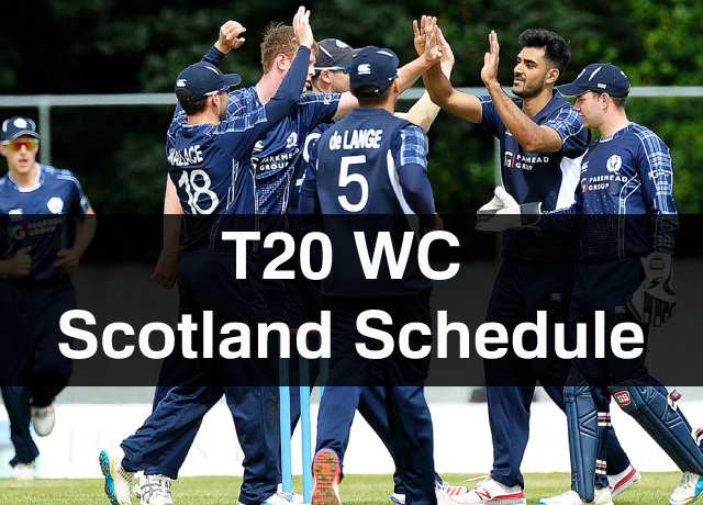 T20 World Cup: Scotland Schedule, Squad, Time & Date