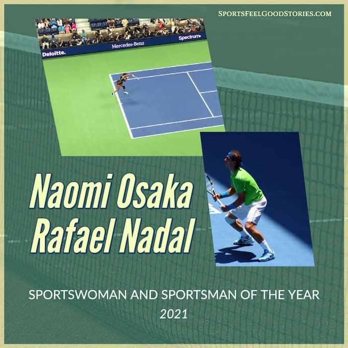 Naomi Osaka and Rafael Nadal