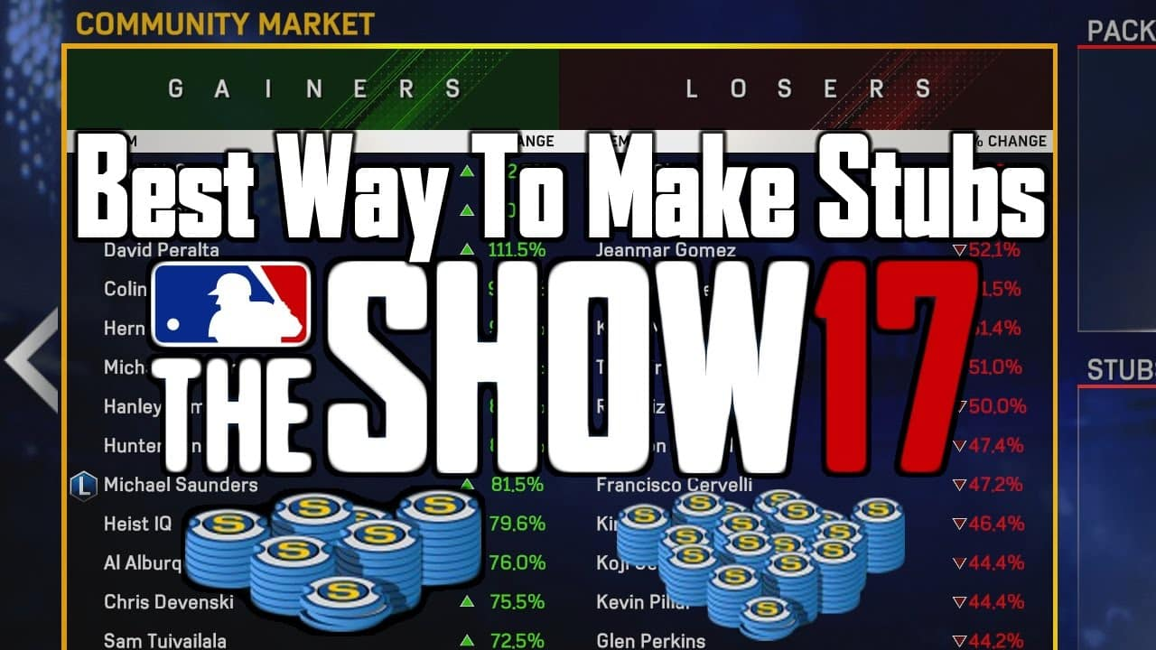 MLB The Show 17 Diamond Dynasty Tips Best Ways To Make Stubs Sports Gamers Online