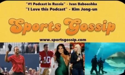 Check out SportsGossip.com's Latest Podcast — Episode # 38