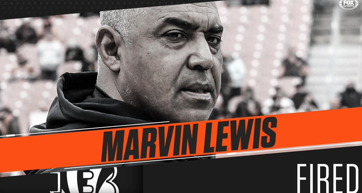 Bengals Finally Fire Marvin Lewis after 16 Years as Head Coach