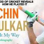 """Sachin autobiography: """"Playing It My Way"""""""
