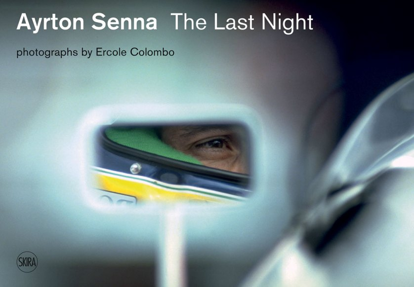 Ayrton Senna The Last Night