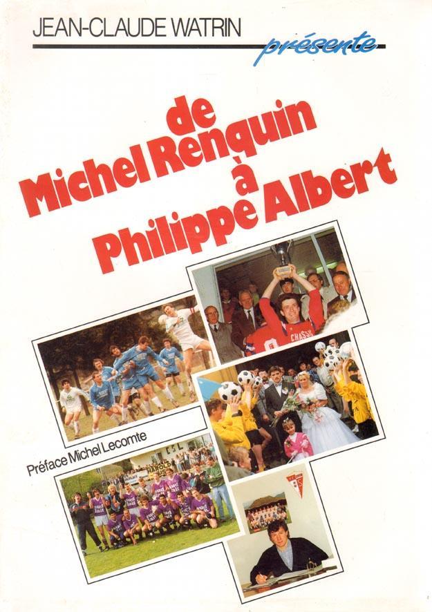 De Michel Renquin à Philippe Albert