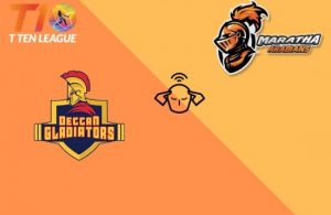 T10 League 2019 Final – Maratha Arabians vs Deccan Gladiators Team Prediction