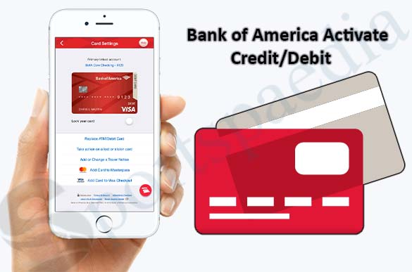 How to Activate Bank of America credit/debit Card