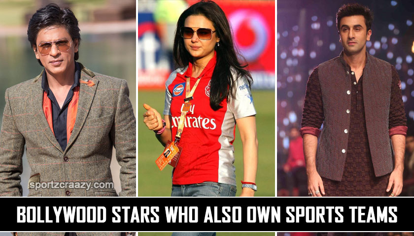 Bollywood Stars who also own sports teams