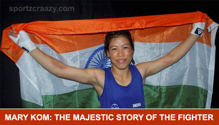Mary Kom The Majestic Story of the Fighter