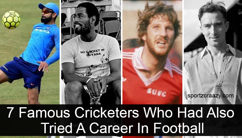7 Famous Cricketers Who Had Also Tried A Career In Football