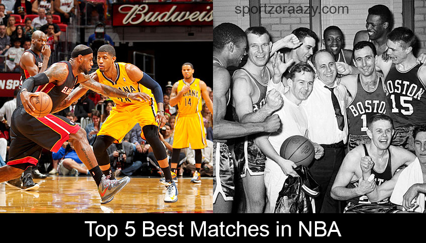 Top 5 Best Matches in NBA