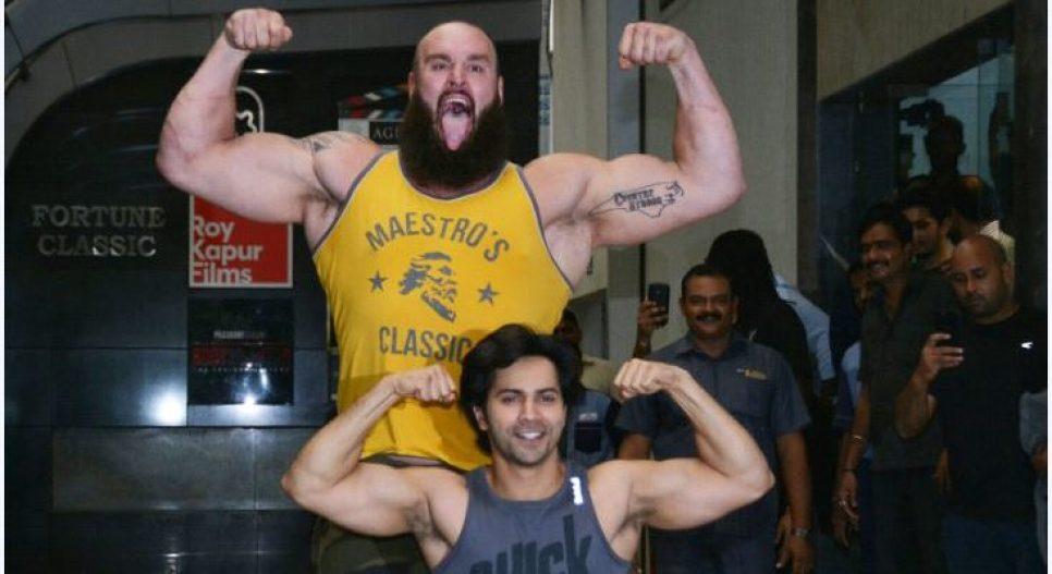 Braun Strowman with varun dhawan