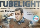 Movie Review: Tubelight, flicker or bright light?