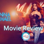 Movie Review: Munna Michael