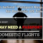 """The truth behind """"Passport Requirments"""" for domestic US travelers"""