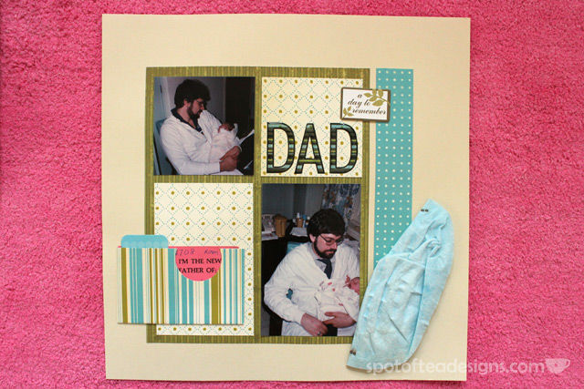 #Baby #Scrapbook: Since page about Dad, with pocket for ID tag | spotofteadesigns.com