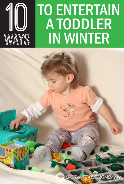 10 ways to entertain a #toddler in the #winter | spotofteadesigns.com