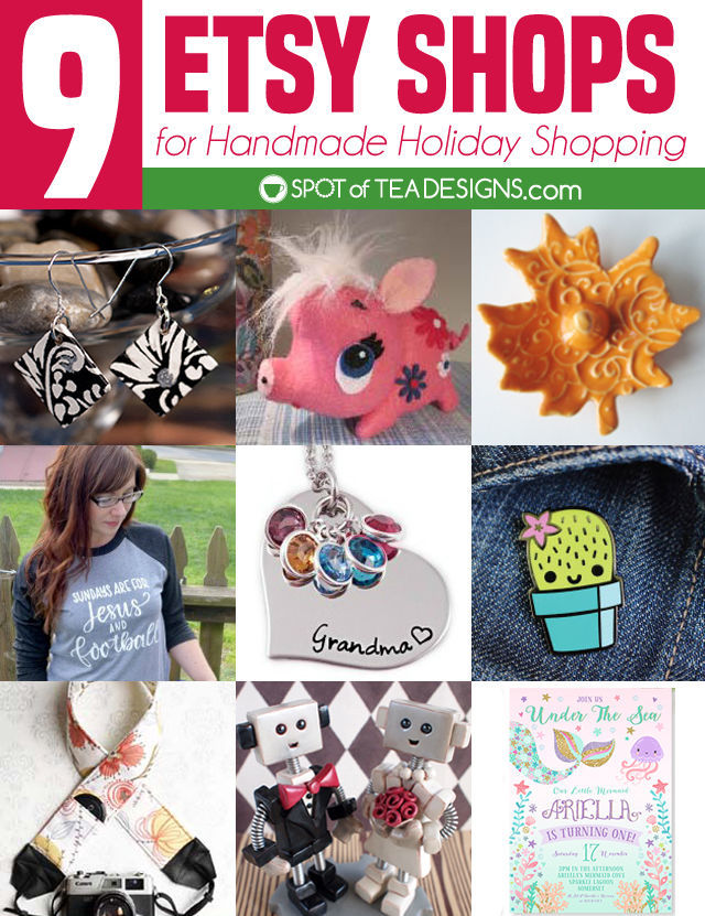 9 Etsy Shops for Handmade Holiday Shopping. #Handmade #ChristmasGifts #GiftGuide | spotofteadesigns.com