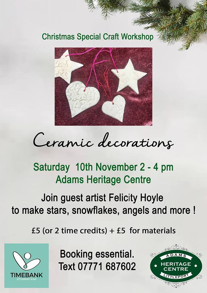 join felicity timebank member who will teach you how to make ceramic christmas decorations booking essential please call 07771687602