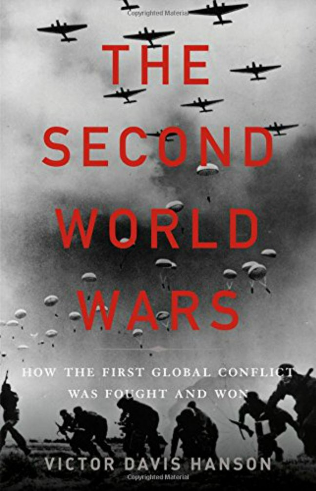 Book cover, The Second World Wars, by Victor Davis Hanson