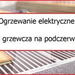 Ogrzewanie elektryczne – folia grzewcza na podczerwień