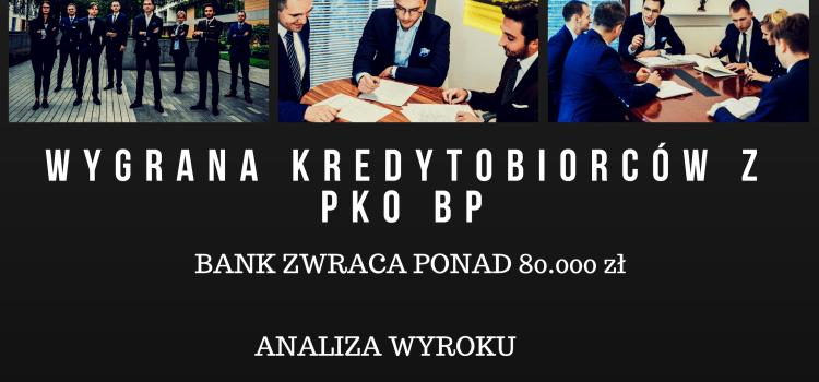 Kolejna wygrana frankowiczów z PKO BP. Analiza wyroku