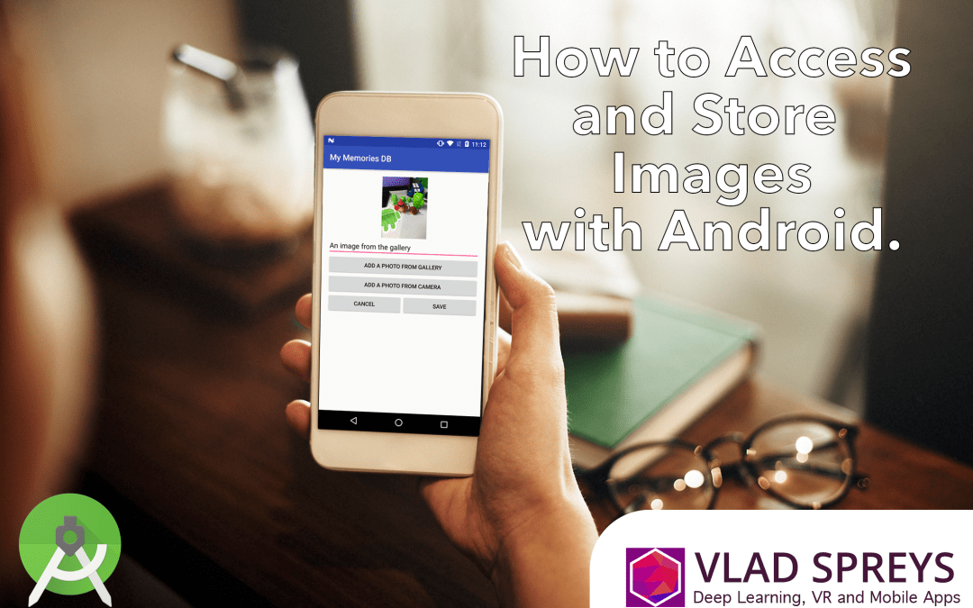 How to Access and Store Images with Android