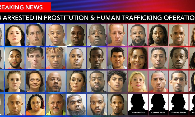Constables Conclude Huge Undercover Prostitution & Human Trafficking Operating Yielding 44 Arrests and Recovering 4 Female Victims