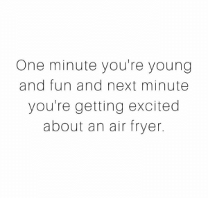 Air Fryer Quote