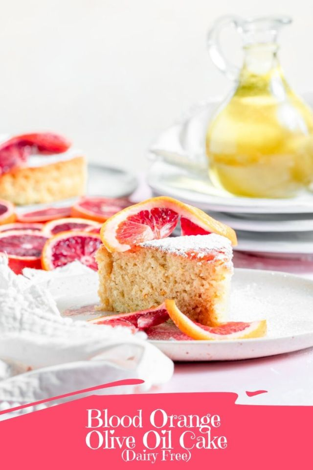 Dairy Free Blood Orange Olive Oil Cake