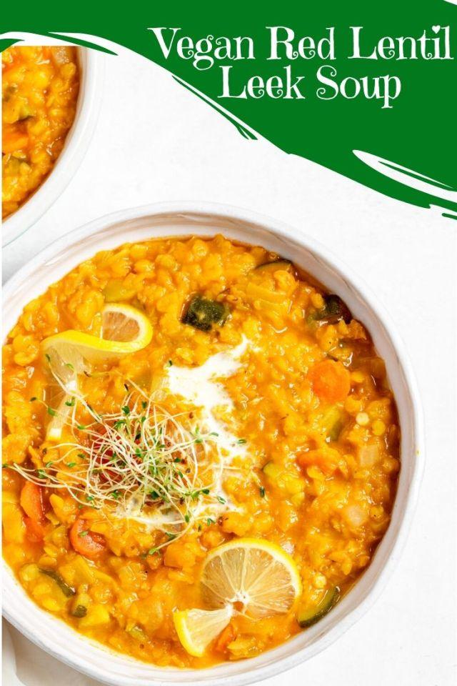 Vegan Red Lentil Leek Soup