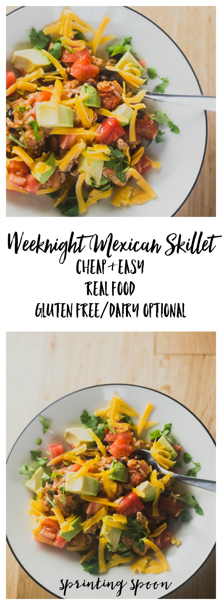 Easy Weeknight Mexican Skillet :: Sprinting Spoon Real Food Fast. Budget-friendly. Gluten free/dairy optional.
