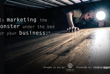 Is Marketing The Monster Under The Bed For Your Business?
