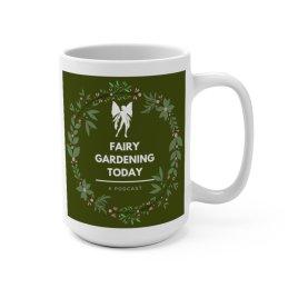 Fairy Gardening Today Podcast Mug