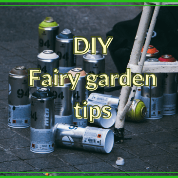 Fairy Garden Maintenance Tips