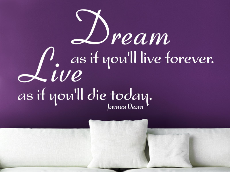 Wandtattoo Zitat Dream As If You