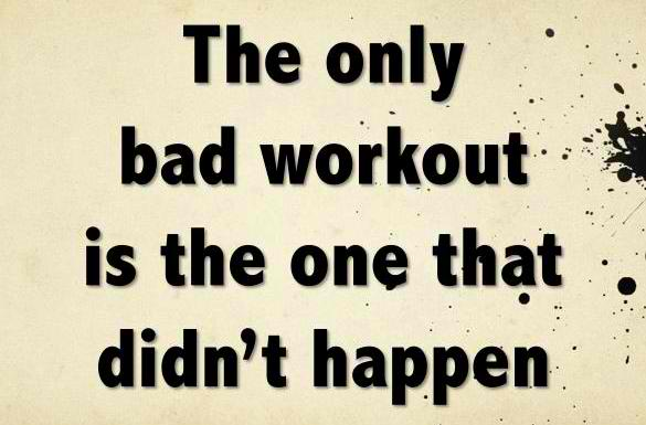 Fitness-Motivational-Quotes-The-Only-Bad-Workout-Is-The-One-That-Didnt-Happen