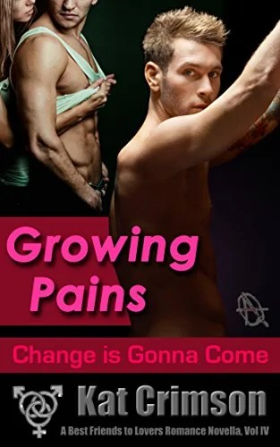 Growing Pains: Change Is Gonna Come (A Best Friends to Lovers Romance Novella Book 4)