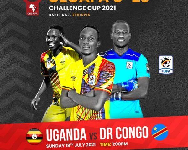 CECAFA U-23 Challenge Cup: Here Is Uganda's XI Vs DR Congo