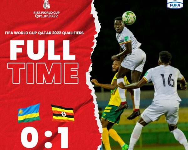 FIFA World Cup 2022: Uganda Cranes To Re-Battle Rwanda On Sunday After Yesterday's First Win