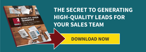 The Secret To Generating High-Quality Leads For Your Sales Team